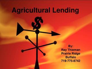 Agricultural Lending