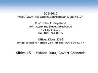 ECE-6612 csc.gatech/copeland/jac/6612/ Prof. John A. Copeland