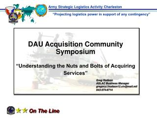 "DAU Acquisition Community Symposium ""Understanding the Nuts and Bolts of Acquiring Services"""