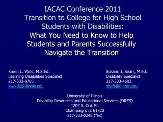 IACAC Conference 2011 Transition to College for High School Students with Disabilities: