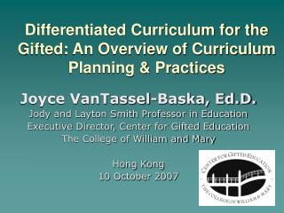 Differentiated Curriculum for the Gifted: An Overview of Curriculum Planning & Practices