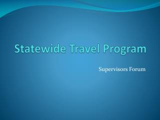 Statewide Travel Program