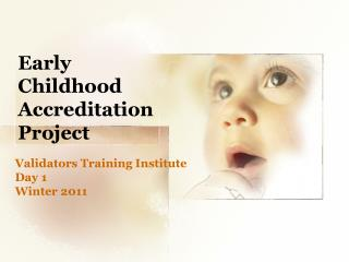 Early Childhood Accreditation Project
