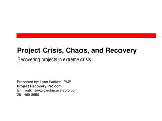 Project Crisis, Chaos, and Recovery