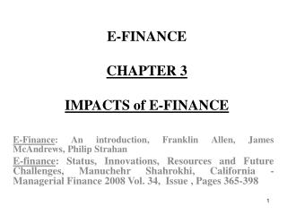 E-FINANCE CHAPTER 3 IMPACTS of E-FINANCE