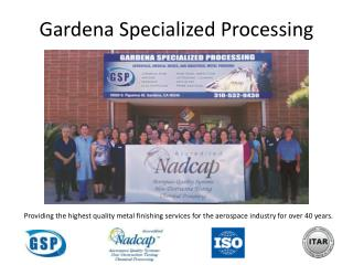 Gardena Specialized Processing