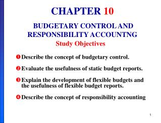 CHAPTER  10  BUDGETARY CONTROL AND RESPONSIBILITY ACCOUNTNG