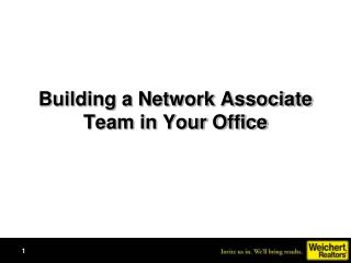 Building a Network Associate Team in Your Office
