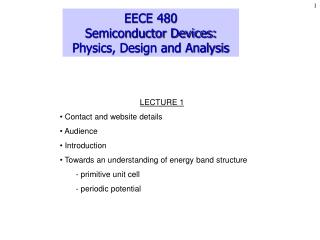 EECE 480 Semiconductor Devices: Physics, Design and Analysis