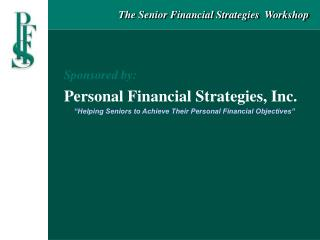 The Senior Financial Strategies  Workshop