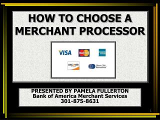 HOW TO CHOOSE A MERCHANT PROCESSOR