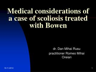 Medical considerations of a case of scoliosis treated with Bowen