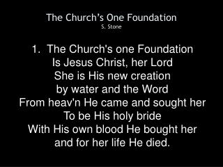 The Church's One Foundation S. Stone