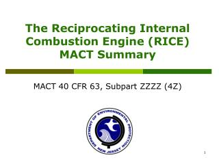 The Reciprocating Internal Combustion Engine RICE MACT Summary