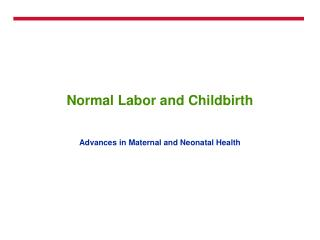 Normal Labor and Childbirth