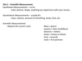 Ch3.1 – Scientific Measurement  Qualitative Measurements – no #'s