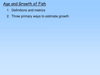 Age and Growth of Fish