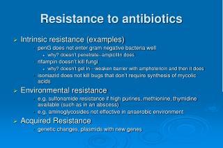 Resistance to antibiotics