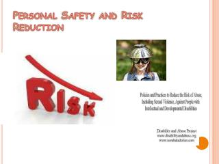 Personal Safety and Risk Reduction