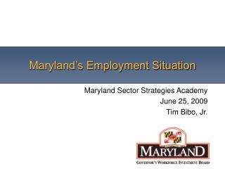 Maryland s Employment Situation