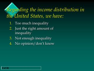 Regarding the income distribution in the United States, we have: