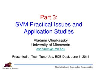 Part 3: SVM Practical Issues and  Application Studies