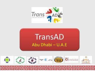 TransAD Abu Dhabi – U.A.E