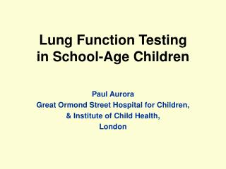 Lung  F unction  T esting in School-Age Children