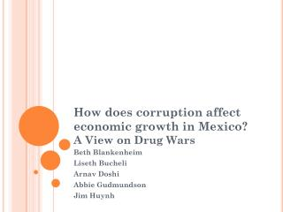 How does corruption affect economic growth in Mexico? A View on Drug Wars