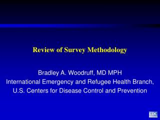 Review of Survey Methodology