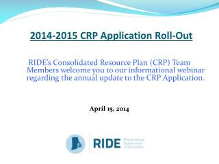 2014-2015 CRP Application Roll-Out