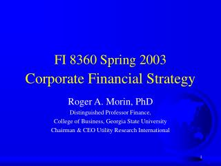 FI 8360 Spring 2003 Corporate Financial Strategy