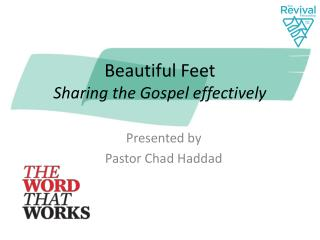 Beautiful Feet Sharing the Gospel effectively