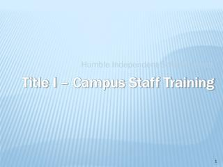 Title I – Campus Staff Training