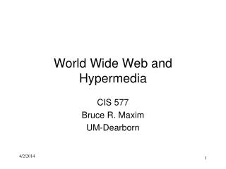 World Wide Web and Hypermedia