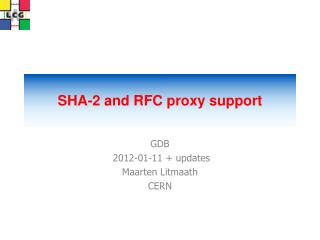 SHA-2 and RFC proxy support