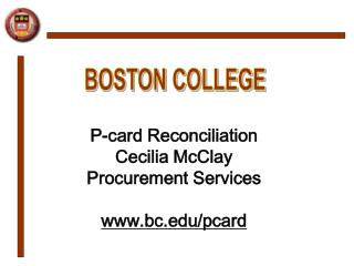 P-card Reconciliation Cecilia  McClay  Procurement Services bc/pcard