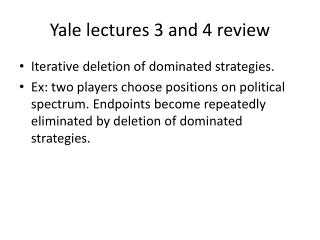 Yale lectures 3 and 4 review