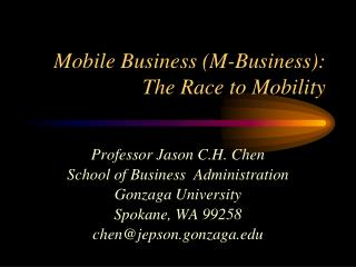 Mobile Business (M-Business): The Race to Mobility