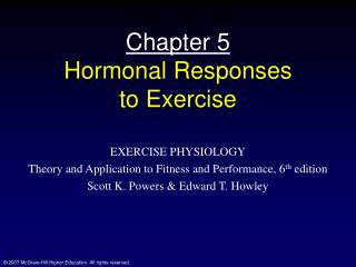 Chapter 5 Hormonal Responses  to Exercise