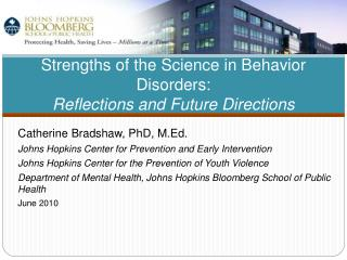 Strengths of the Science in Behavior Disorders:  Reflections and Future Directions