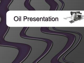 Oil Presentation