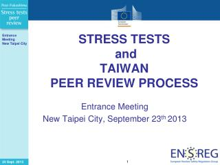 STRESS TESTS  and TAIWAN  PEER REVIEW PROCESS