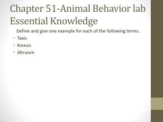 Chapter 51-Animal Behavior lab  Essential  Knowledge