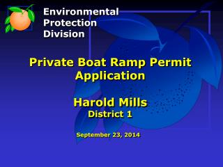 Private Boat Ramp Permit Application Harold Mills District 1