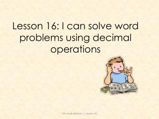 Lesson 16: I can solve word problems using decimal operations