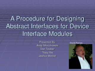 A Procedure for Designing Abstract Interfaces for Device Interface Modules