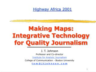Making Maps: Integrative Technology for Quality Journalism