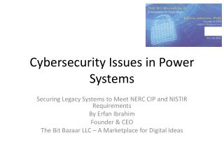 Cybersecurity  Issues in Power Systems