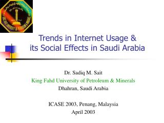 Trends in Internet Usage &  its Social Effects in Saudi Arabia